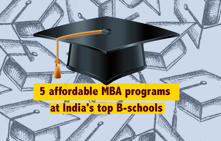 5 Affordable MBA Programs at India's top 20 B-schools